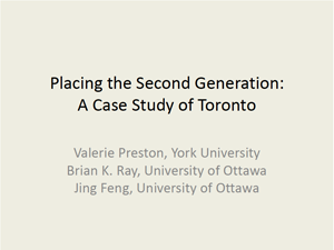 Placing the Second Generation:  A Case Study of Toronto